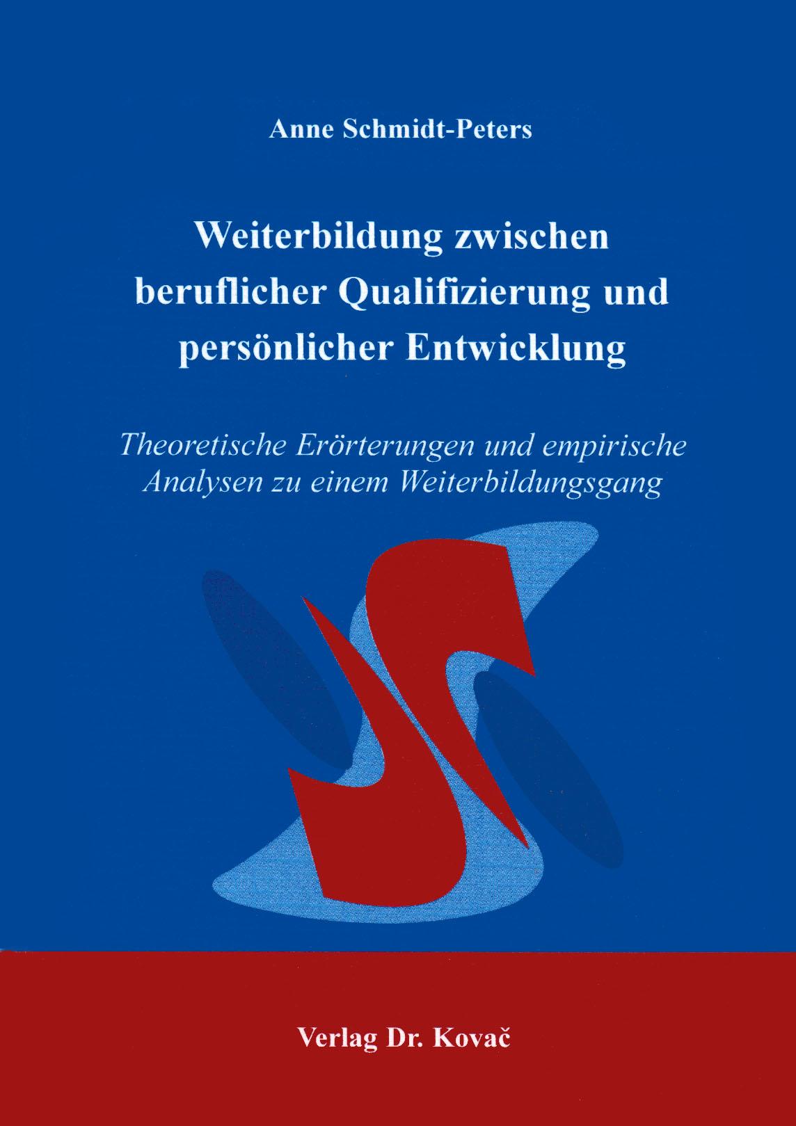 Cover: Weiterbildung zwischen beruflicher Qualifizierung  und persönlicher Entwicklung