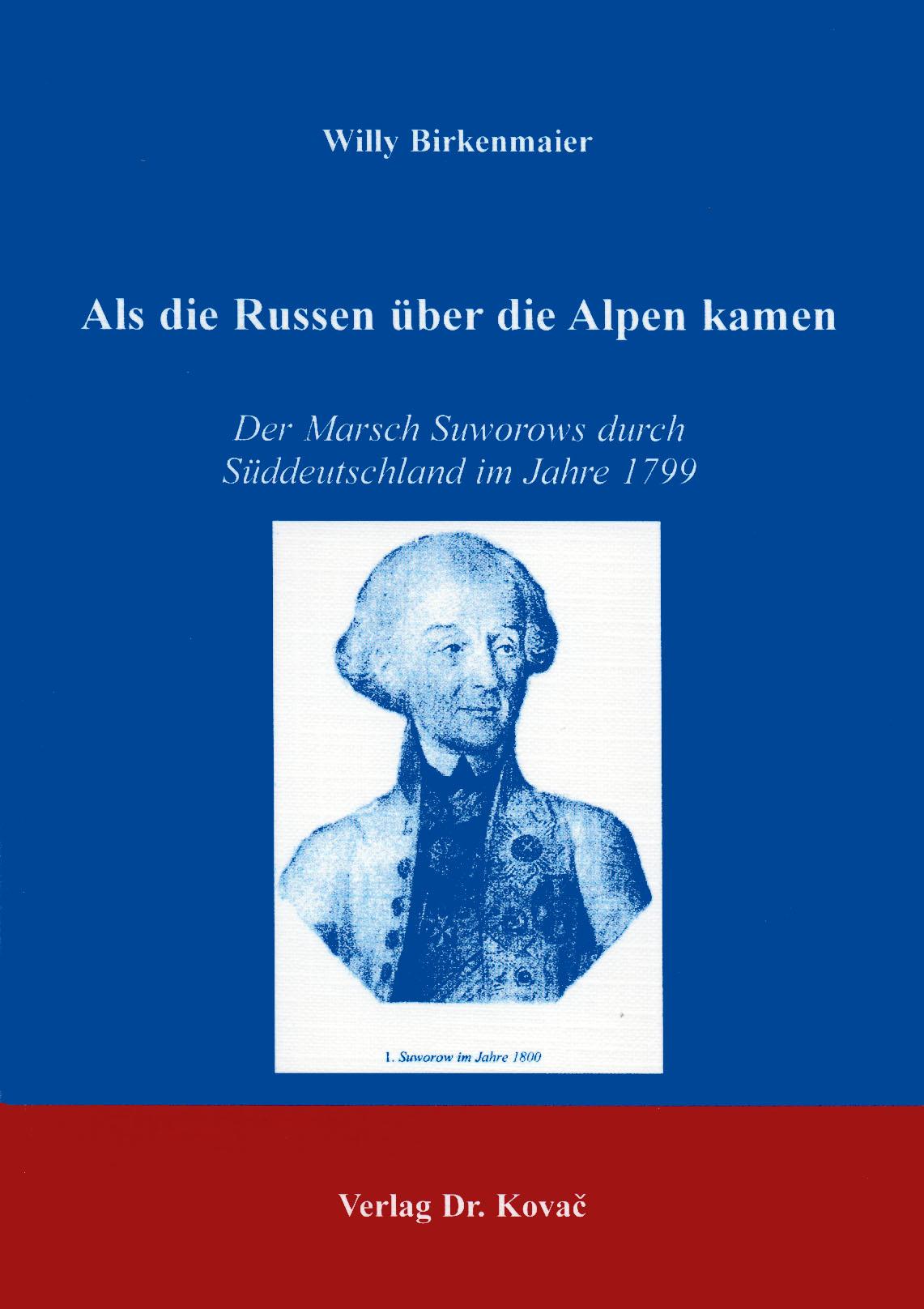 Cover: Als die Russen über die Alpen kamen