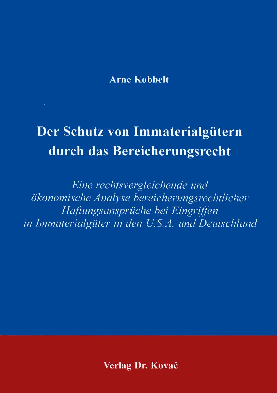 Cover: Der Schutz von Immaterialgütern durch das Bereicherungsrecht