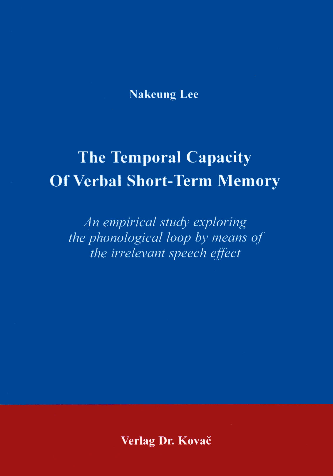 Cover: The temporal capacity of verbal short-term memory