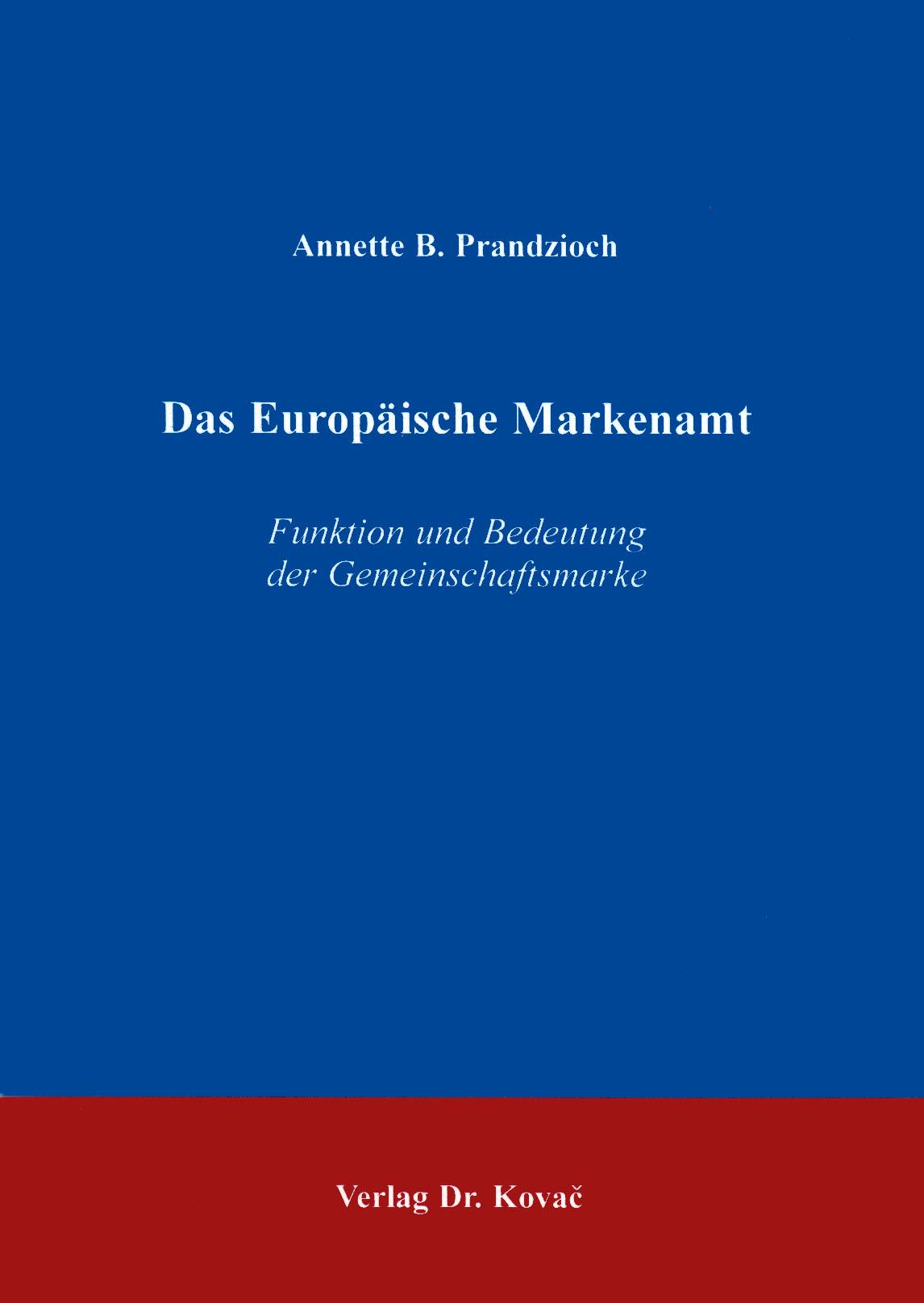 Cover: Das Europäische Markenamt