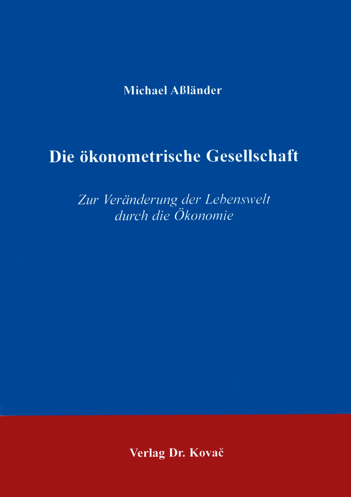 Cover: Die ökonometrische Gesellschaft