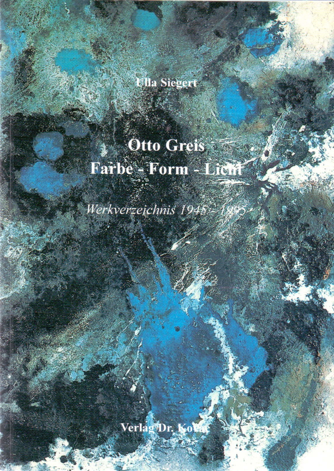 Cover: Otto Greis Farbe-Form-Licht