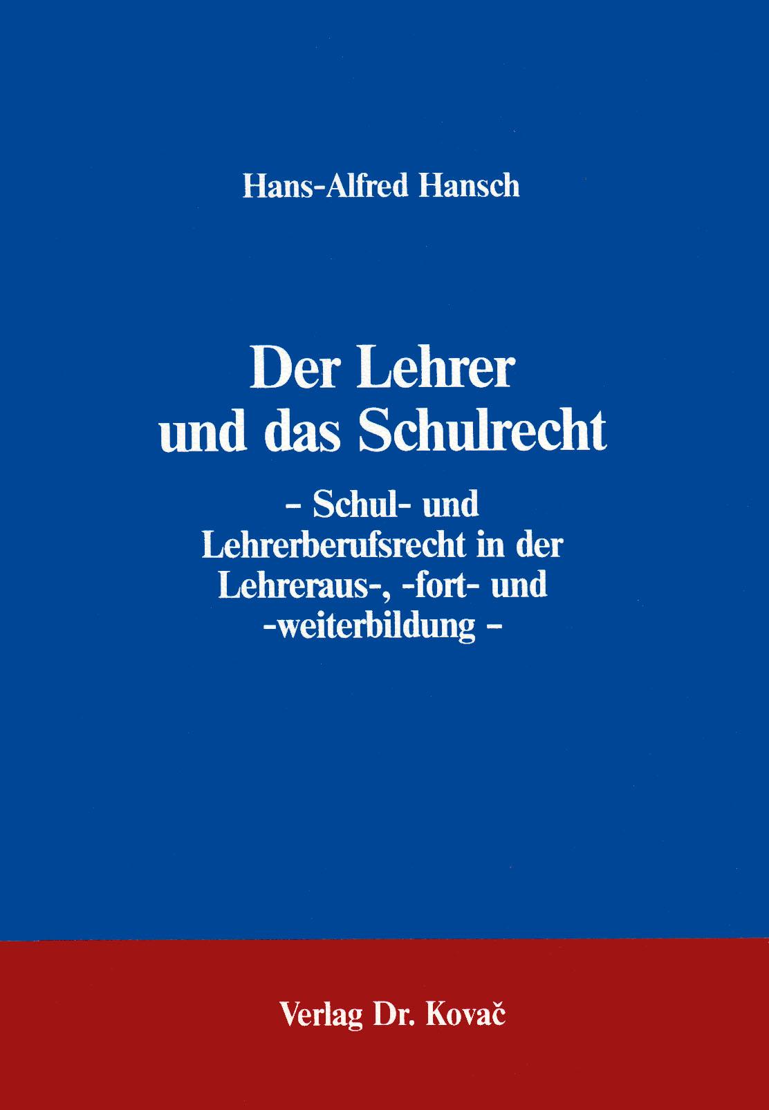 Cover: Der Lehrer und das Schulrecht