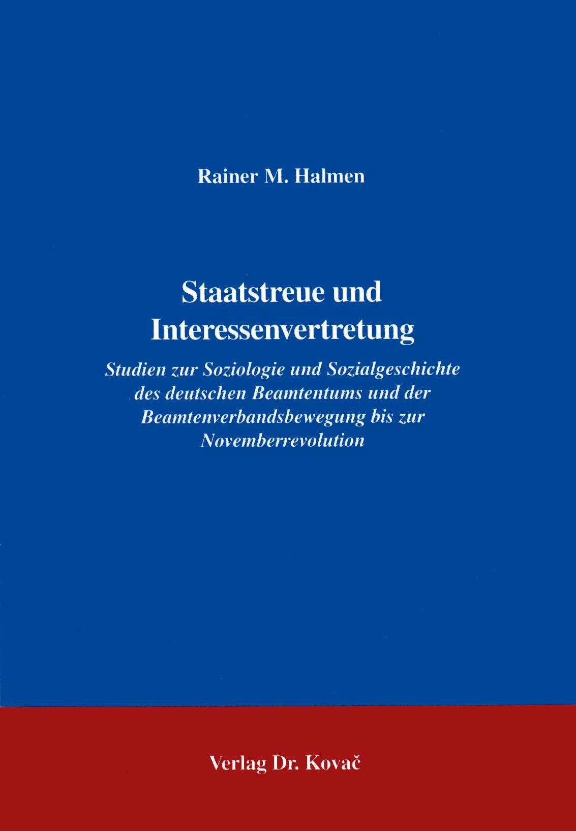 Cover: Staatstreue und Interessenvertretung, 2. Aufl.