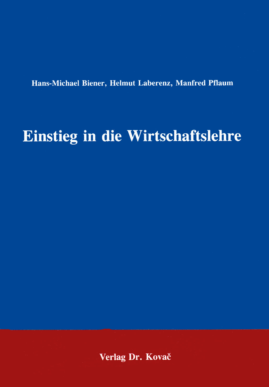 Cover: Einstieg in die Wirtschaftslehre